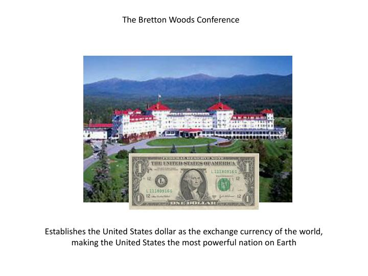 The Bretton Woods Conference