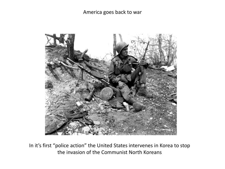 America goes back to war