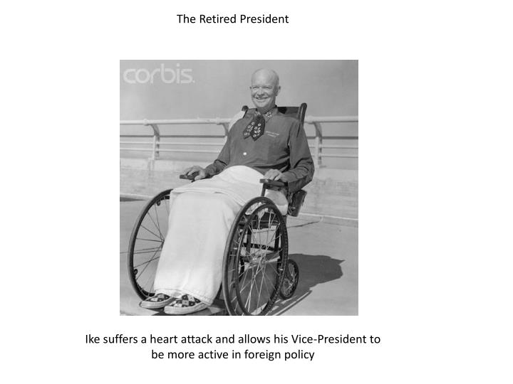 The Retired President