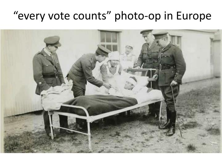 """""""every vote counts"""" photo-op in Europe"""