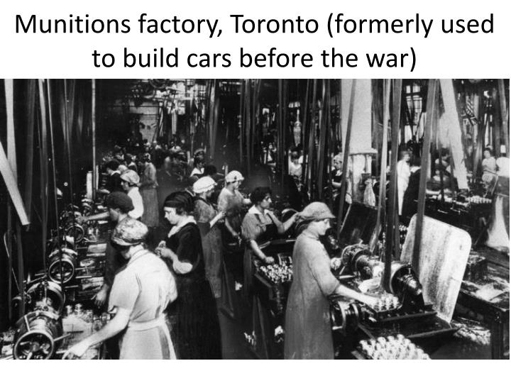 Munitions factory, Toronto (formerly used to build cars before the war)