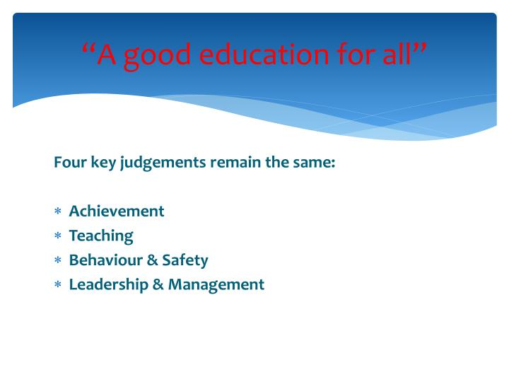 """""""A good education for all"""""""