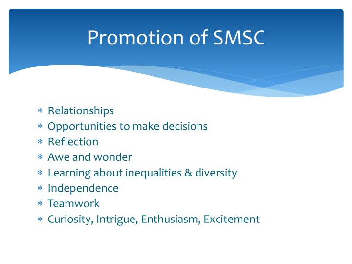 Promotion of SMSC