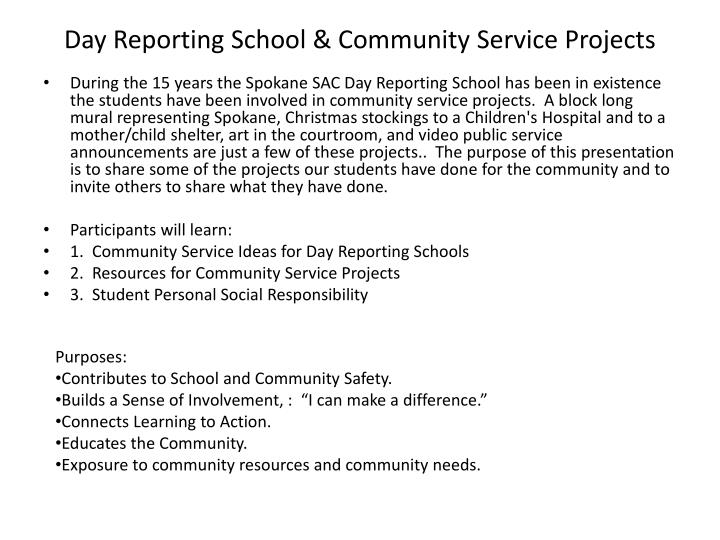 Day Reporting School & Community Service Projects