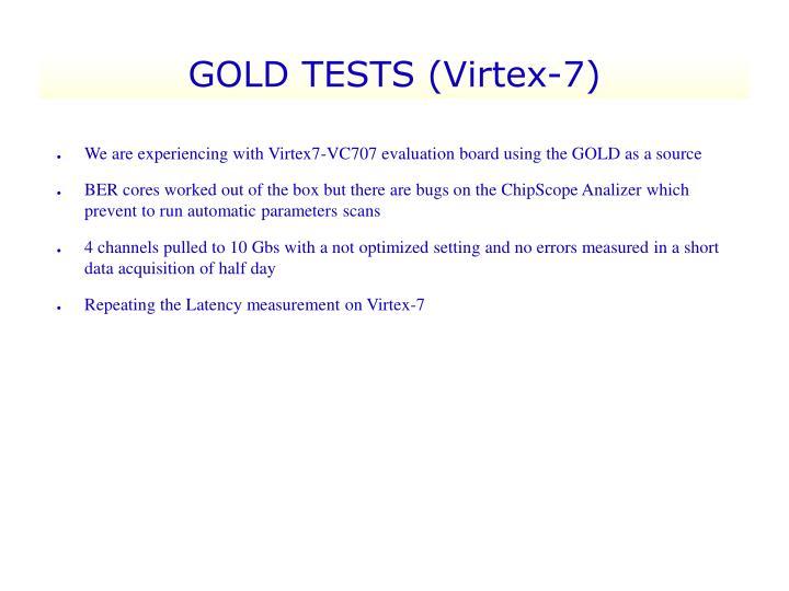 GOLD TESTS (Virtex-7)
