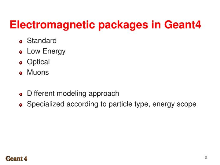 Electromagnetic packages in Geant4