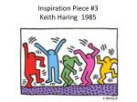 inspiration piece 3 keith haring 1985