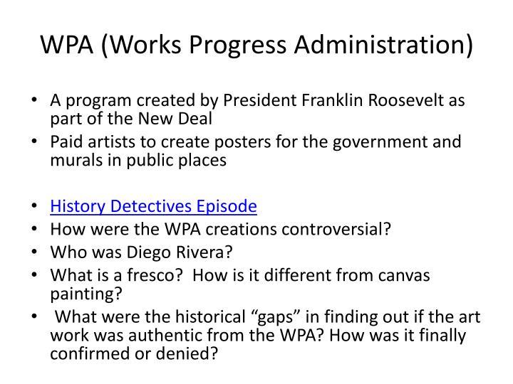 WPA (Works Progress Administration)
