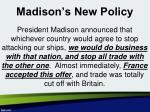 madison s new policy