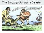 the embargo act was a disaster