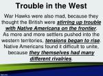 trouble in the west