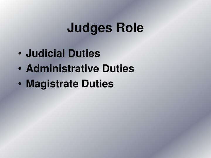 Judges Role