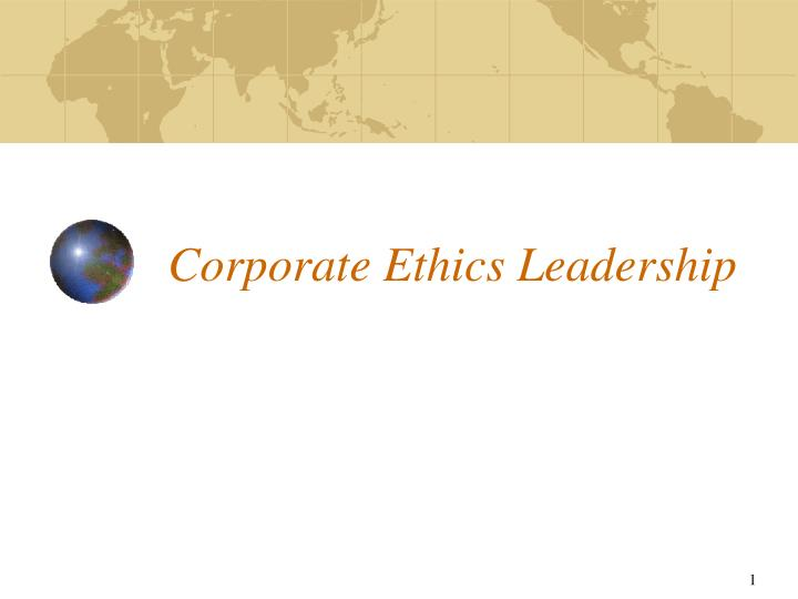 Corporate ethics leadership