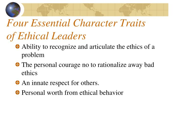 Four Essential Character Traits of Ethical Leaders