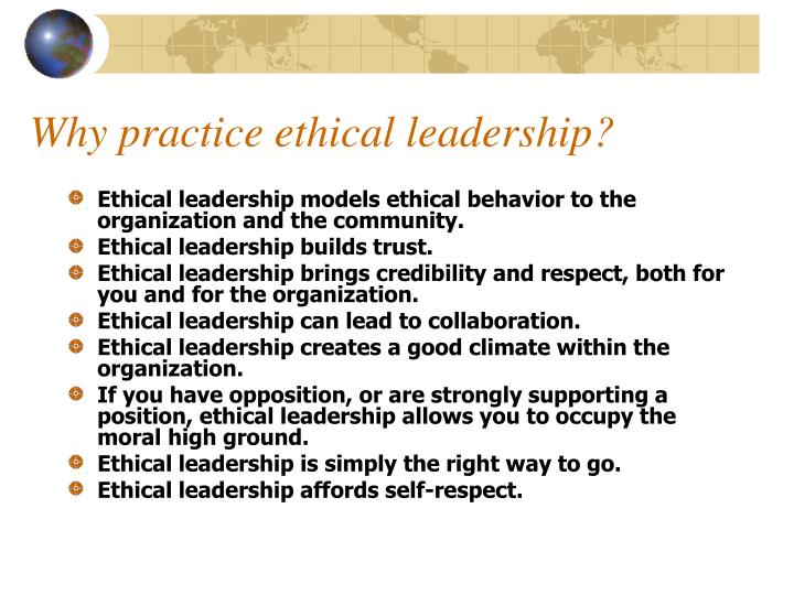 Why practice ethical leadership?