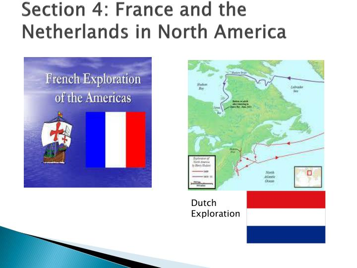 Section 4: France and the Netherlands in North America