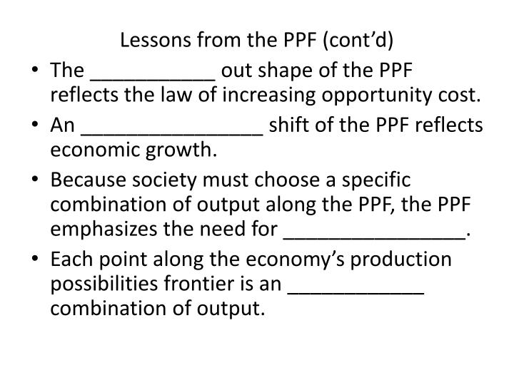 Lessons from the PPF (cont'd)