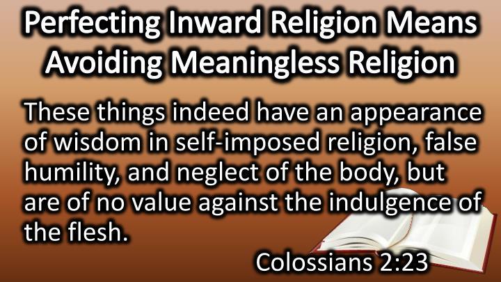 Perfecting Inward Religion