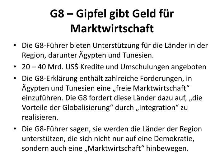 G8 – Gipfel gibt Geld für Marktwirtschaft