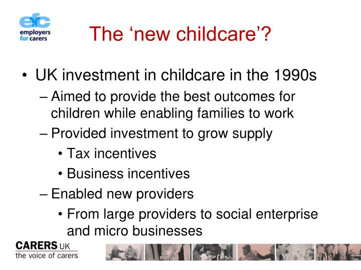 The 'new childcare'?