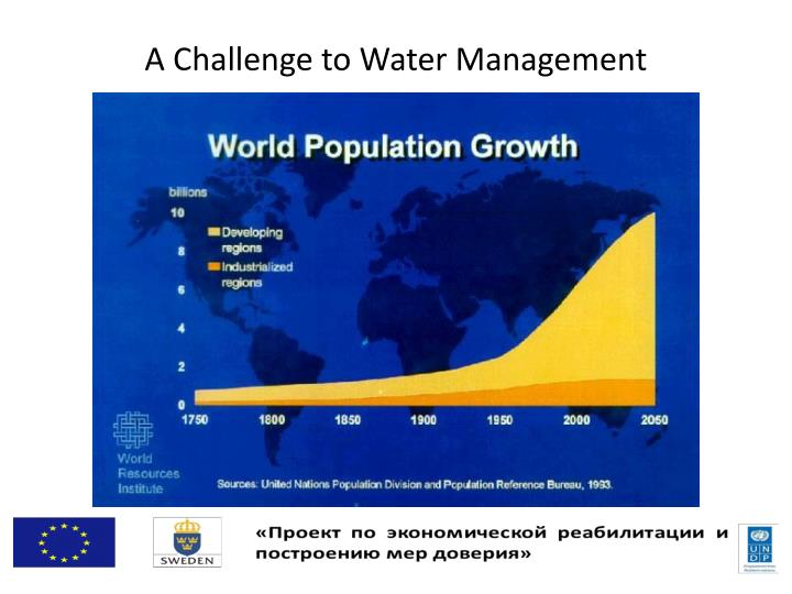 A Challenge to Water Management