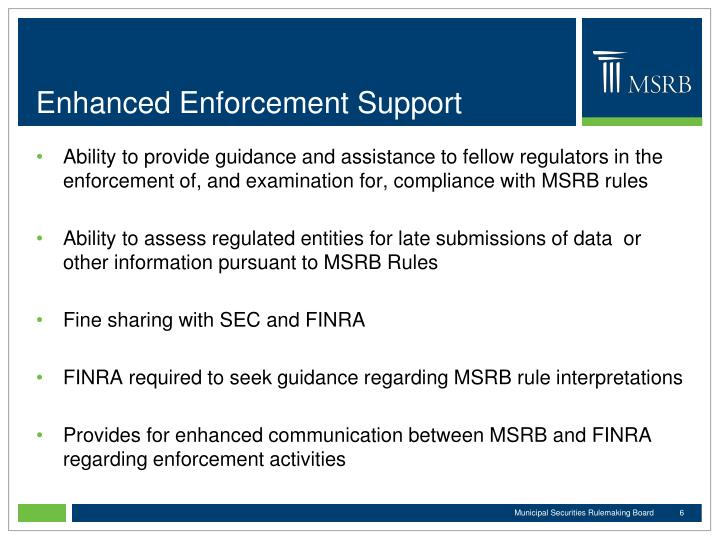 Enhanced Enforcement Support