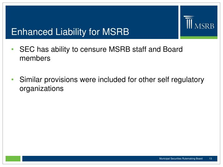 Enhanced Liability for MSRB