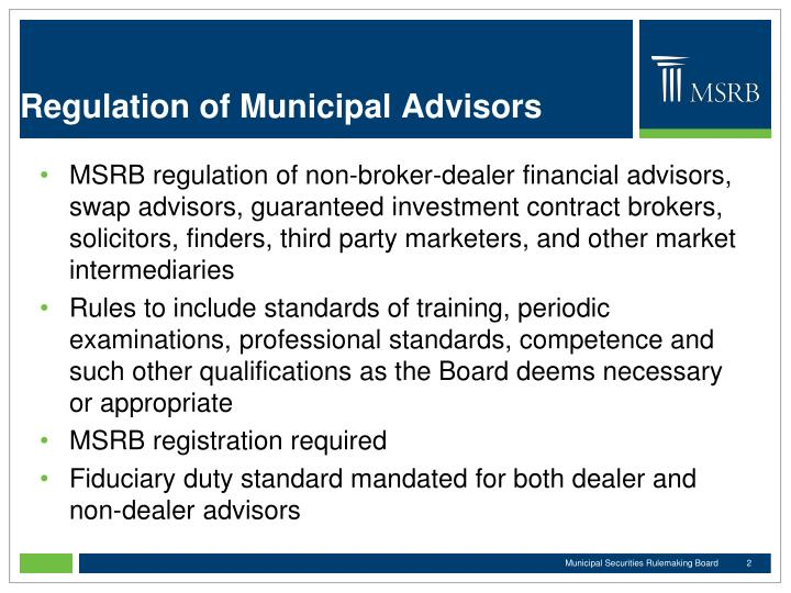 Regulation of municipal advisors