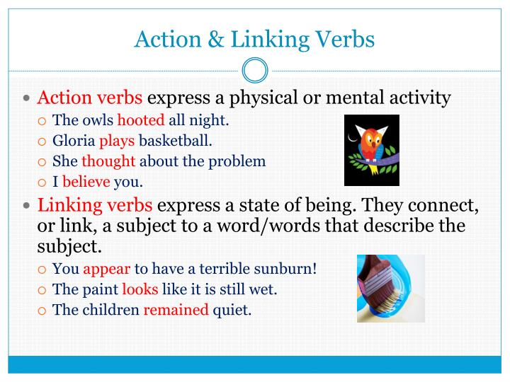 Action & Linking Verbs