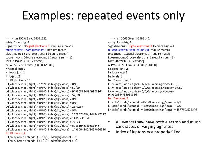 Examples: repeated events only