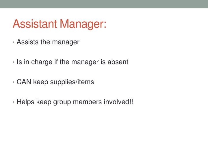 Assistant Manager: