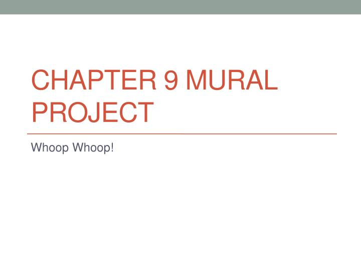 chapter 9 mural project