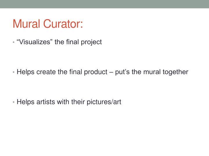 Mural Curator: