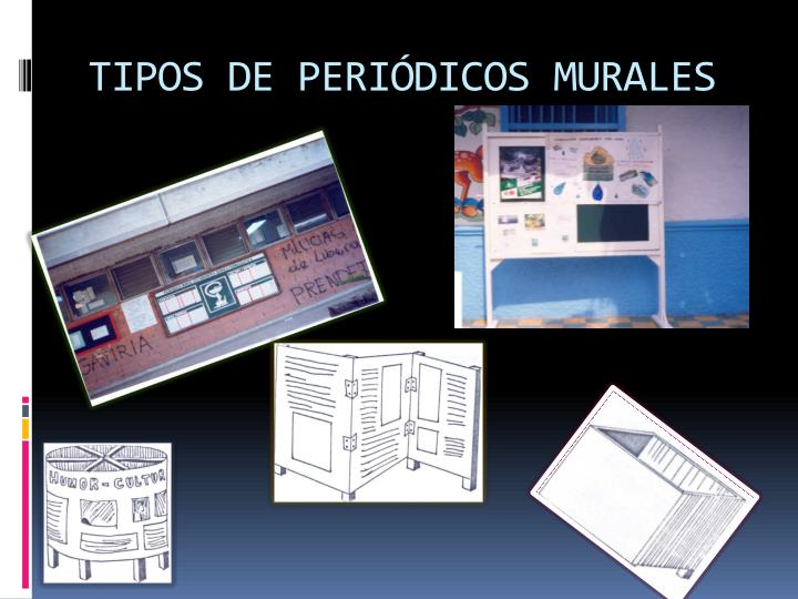 TIPOS DE PERIÓDICOS MURALES