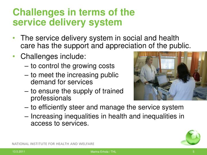 Challenges in terms of the