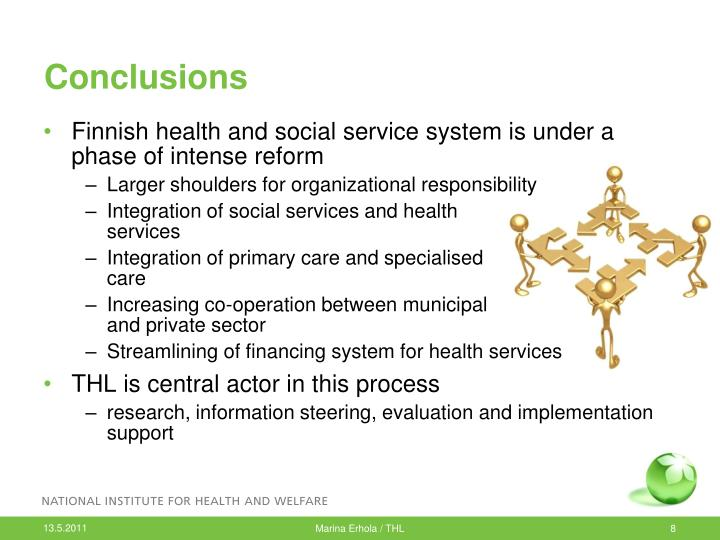 Finnish health and social service system is under a phase of intense reform