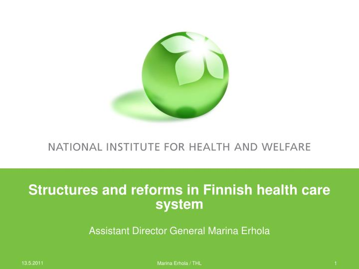 Structures and reforms in Finnish health care system
