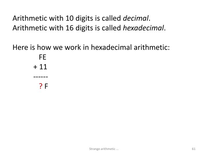 Arithmetic with 10 digits is called