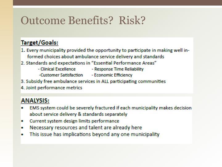 Outcome Benefits?