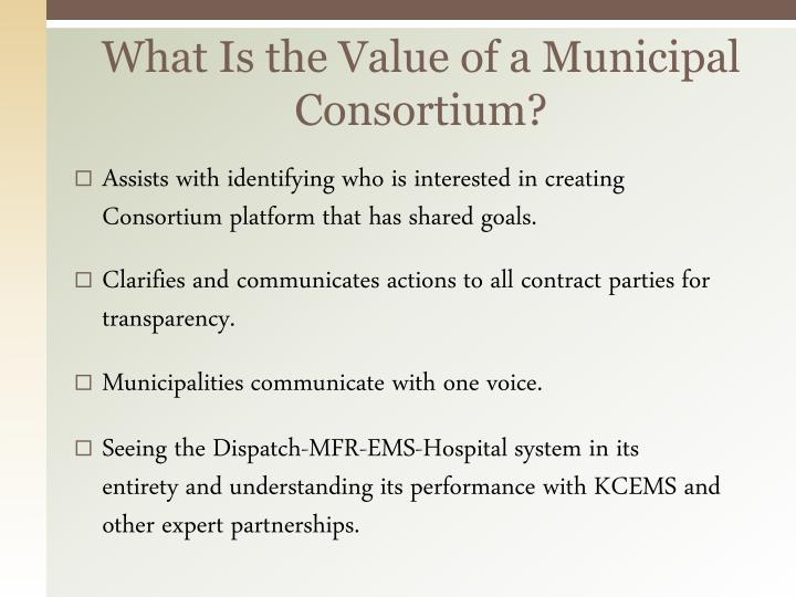What Is the Value of a Municipal Consortium?