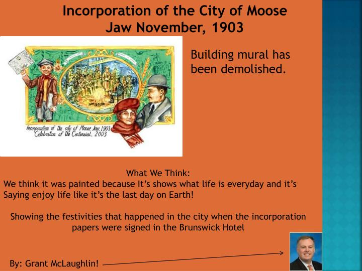 Incorporation of the City of Moose Jaw November, 1903
