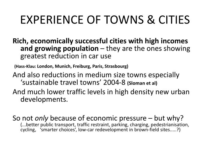 EXPERIENCE OF TOWNS & CITIES