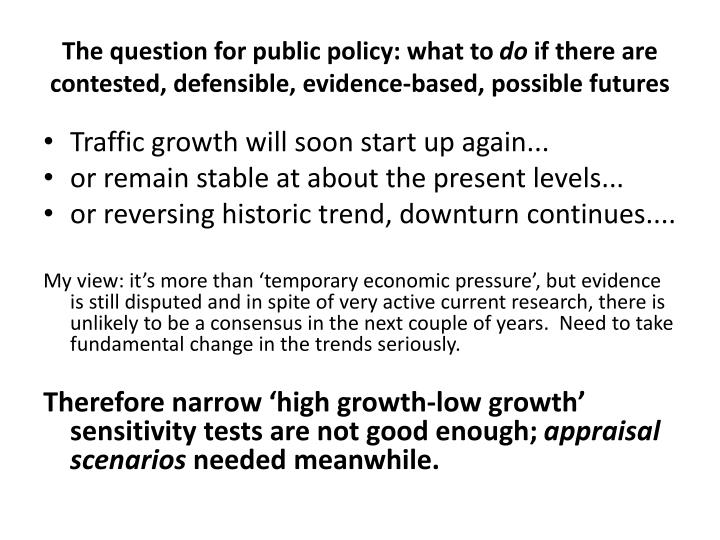 The question for public policy: what to