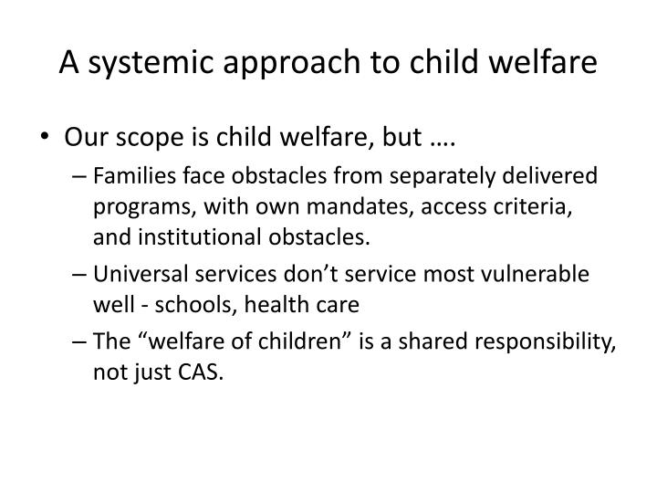 A systemic approach to child welfare