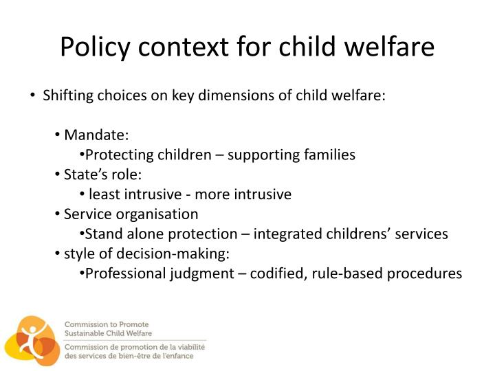Policy context for child welfare