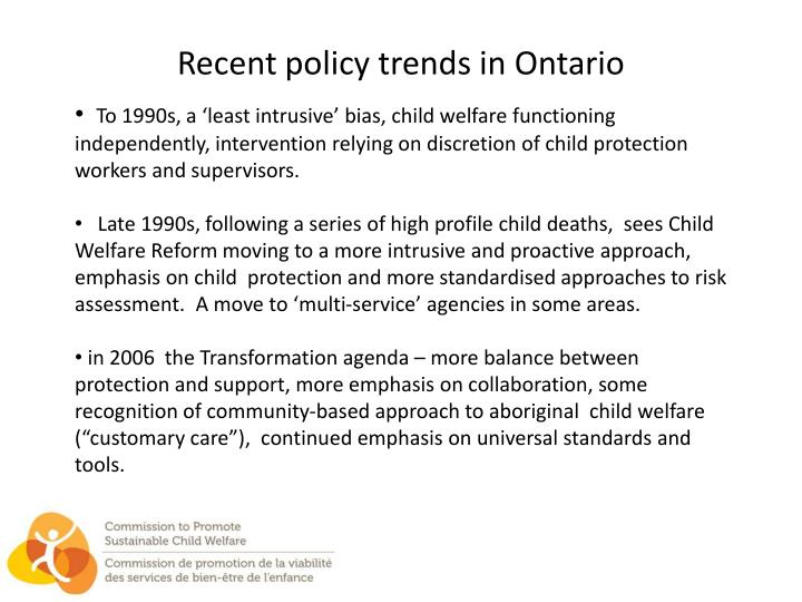 Recent policy trends in Ontario