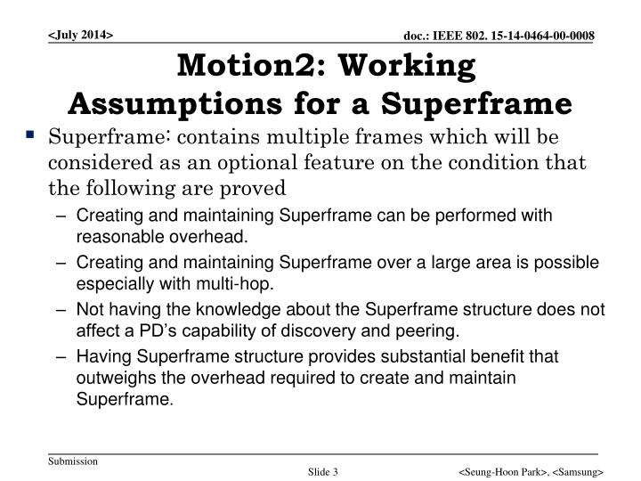 Motion2: Working Assumptions for a