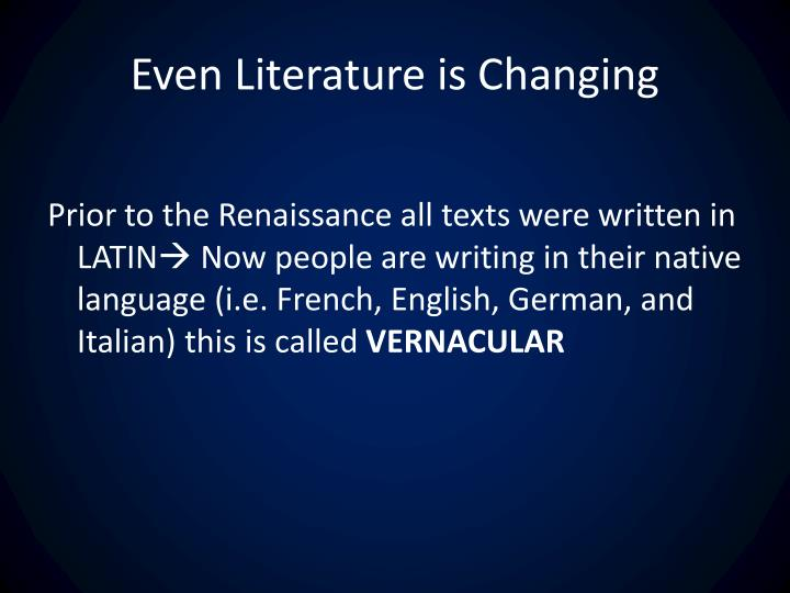 Even Literature is Changing