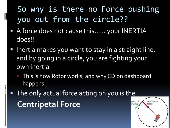 So why is there no Force pushing you out from the circle??