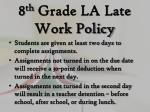 8 th grade la late work policy